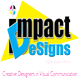 Impact Designs Sign & Graphic Works, Inc.
